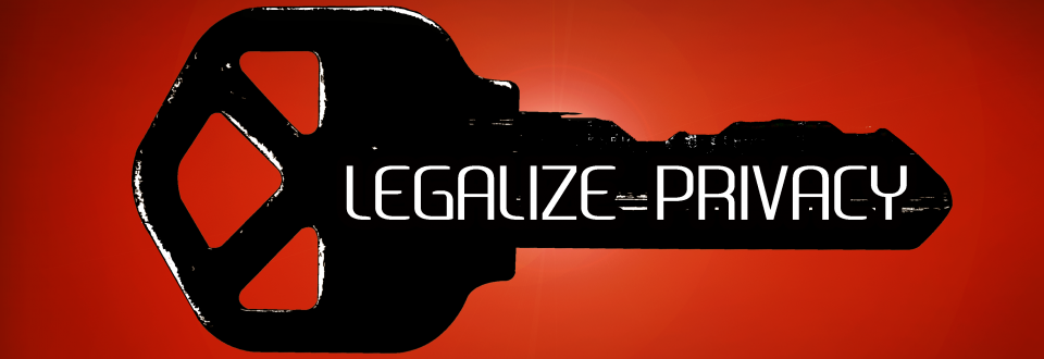 Legalize Privacy
